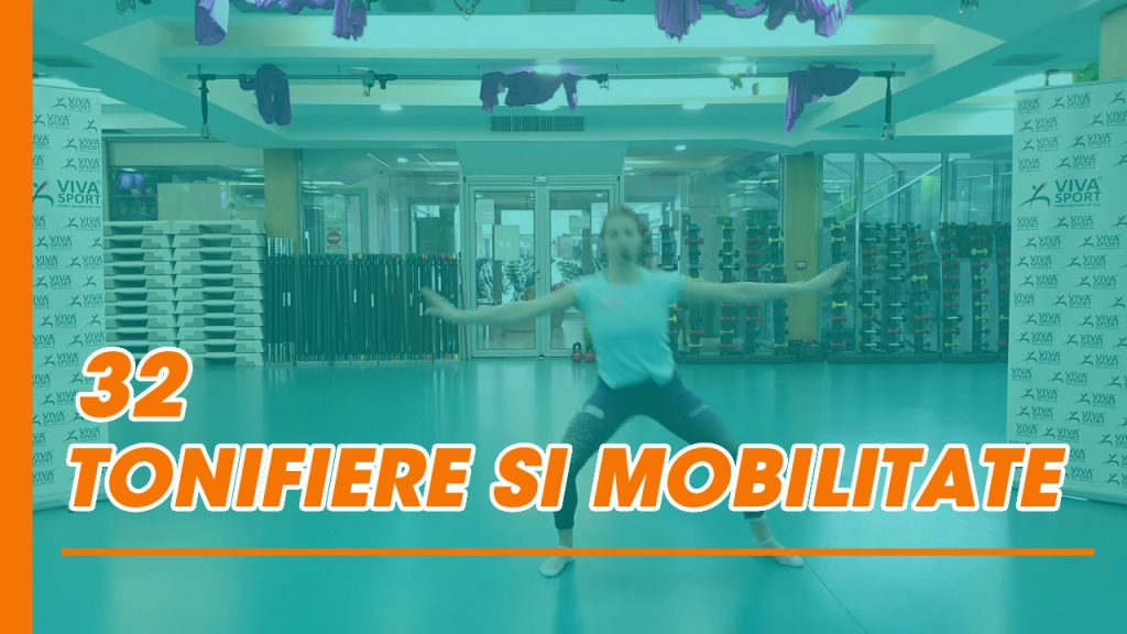 32 Tonifiere si Mobilitate